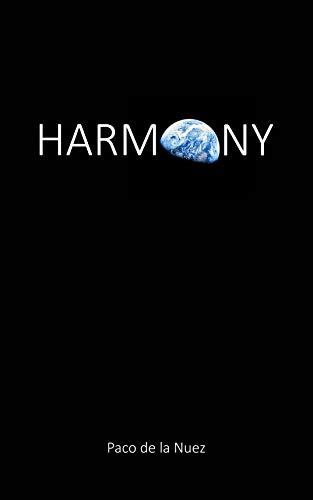 Harmony por Paco De La Nuez epub