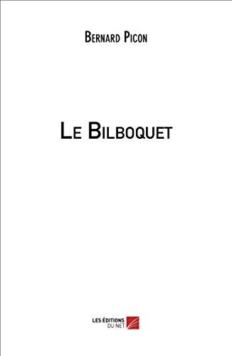 Le Bilboquet (French Edition)