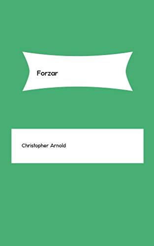 Forzar (Galician Edition) por Christopher Arnold