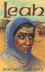 Leah (People of the Promise) by James R. Shott (1990-06-02)