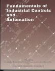 Fundamentals of Industrial Controls and Automation: Basic Text on Electricity, Electronics, Control Components and Automation by Lonnie L. Smith (1996-01-24)