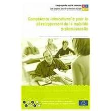 Competence Interculturelle Pour Le Developpement De La Mobilite Professionnelle