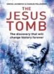 The Jesus Family Tomb: The discovery that will change history forever