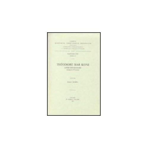 Theodore Bar Koni. Livre Des Scolies. Syr. 193.
