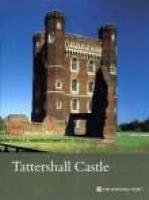 Tattershall Castle (Lincolnshire) (National Trust Guidebooks)