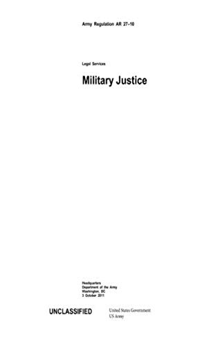 Army Regulation AR 27-10 Military Justice (English Edition) eBook ...