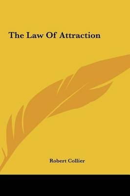 [(The Law of Attraction)] [By (author) Robert Collier] published on (May, 2010)