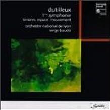 Symphony No 1,Timbres,Espace,-Mouvement by Henri Dutilleux