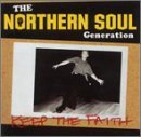 "Northern Soul Generation - ""Keep The Faith"" By Various Artists (2003-02-17)"