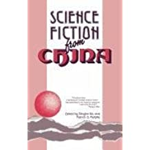 Science Fiction from China: Eight Stories