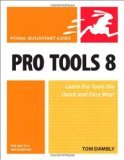 (Pro Tools 8 for MAC OS X and Windows) BY (Dambly, Tom) on 2009 (Pro Tools 8 Le)
