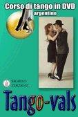 Tango Vals, corso di tango argentino in DVD