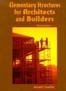 Elementary Structures for Architects and Builders 3RD EDITION