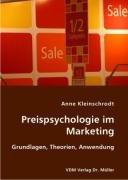 Buch: Preispsychologie im Marketing. Grundlagen, Theorien, Anwendung von Anne Kleinschrodt