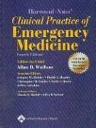 Harwood-Nuss' Clinical Practice of Emergency Medicine (Clinical Practice of Emergency Medicine (Harwood-Nuss)) Fourth edition by Wolfson, Allan B. published by Lippincott Williams & Wilkins Hardcover