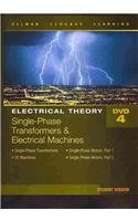 4: Electrical Theory: Single-Phase Transformers and Electrical Machines