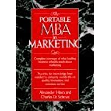 The Portable MBA in Marketing (Portable MBA (Wiley)) by Alexander Hiam (1995-05-17)