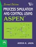 Process Simulation And Control Using Aspen(TM) por Amiya K. Jana