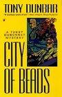 City of Beads by Tony Dunbar (1997-06-19)