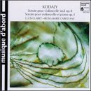 Kodaly;Cello Sonatas by Claret (1995-12-05)