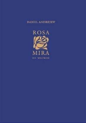 Rosa Mira: Die Weltrose. Band 3