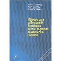 Métodos para la evaluación económica de los programas de asistencia sanitaria