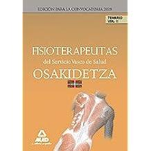 Fisioterapeutas Del Servicio Vasco De Salud-Osakidetza. Temario. Volumen Ii