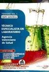 Técnico Especialista en Laboratorio Agencia Valenciana de Salud. Parte Específica. Temario Vol. I. (Colección 633)