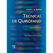 Berry & kohn - tecnicas de quirofano (10ª ed.)