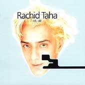 Ole Ole by Rachid Taha (2000-01-11)