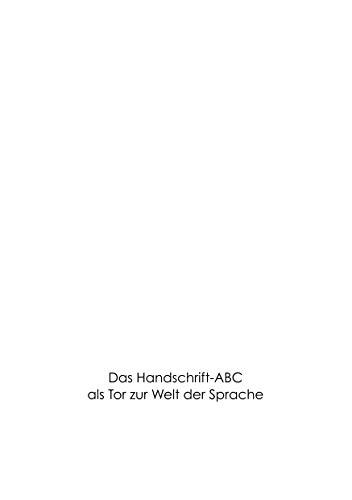 Das Handschrift-Abc: als Tor zur Welt der Sprache!