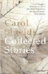Collected Stories by Shields, Carol (2005) Paperback