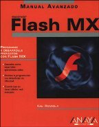 Flash mx - manual avanzado - (Manuales Avanzados) por Kali Romiglia