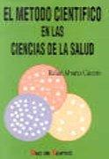 Descargar Libro El método científico en las ciencias de la salud de Rafael Alvarez Cáceres