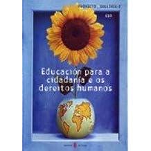 Gulliver-2. Educación para a cidadanía e os dereitos humanos ESO (Proxecto Gulliver. Educación y libro escolar. Gallego)