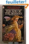Way of the Shaman: A Guide to Power a...