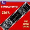 Shostakovich: Music for Films - Zoya Suite Op. 64a; Young Guard Suite Op. 75a by Shostakovich