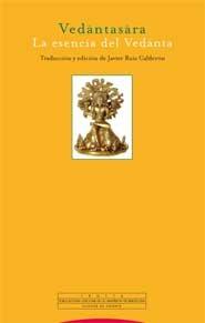 Vedantasara: La esencia del Vedanta (Pliegos de Oriente) por Sadananda Yogindra
