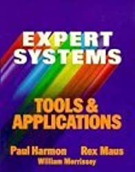 Expert Systems Tools and Applications by Paul Harmon (1988-04-13)