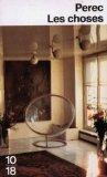 Les Choses - Une histoire des années soixante - Julliard - 08/07/2006
