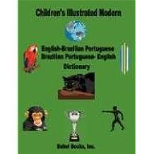 Children's Illustrated Modern English-Brazilian Portuguese/Brazilian Portuguese-English Dictionary