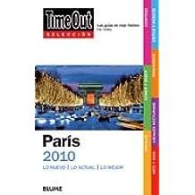 Time Out Seleccion Paris: Lo Nuevo/Lo Actual/Lo Mejor
