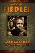 Madagaskar Goraca wies Ambinanitelo par Arkady Fiedler