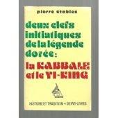 Deux clefs initiatiques de la légende dorée : La Kabbale et le Yi-King