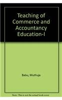 Teaching of Commerce and Accountancy Education-I