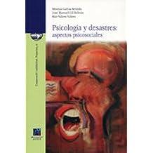 Psicología y desastres: aspectos psicosociales (Cooperació i solidaritat)