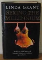 Sexing the Millennium: Political History of the Sexual Revolution by Linda Grant (1993-09-23)
