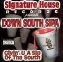 Down South Sipa by Signature Players (Ld-player)