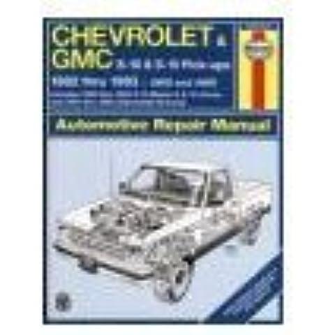 Chevrolet & GMC S-10 & S-15 Pick-ups 1982 thru 1990 2WD and 4WD Pick-ups S-10 Blazer S-15 Jimmy Auto Repair Manual (Haynes Automotive Repair Manual Series) by David Hayden