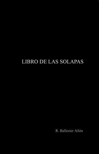 Libro de las solapas por R. Ballester Añón